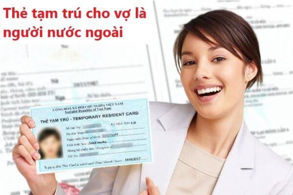 Thẻ tạm trú cho vợ là người nước ngoài